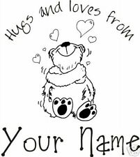 UNMOUNTED PERSONALIZED 'hugs & loves'  RUBBER STAMPS