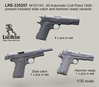 Live Resin 1/35 LRE-35257 M1911A1 .45 Automatic Colt Pistol 1926 - Present