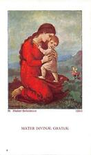"OLD origenell german  Holy cards  1930 ""H2740"" Matre Divana Gratiae"