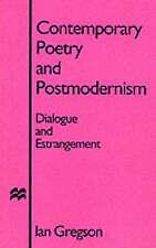 POESIA contemporanea e il postmodernismo: dialogo e stato un allontanamento da Ian.