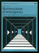 GRASSANI ENRICO ILLUMINAZIONE D'EMERGENZA PROGETTAZIONE IMPIANTI DELFINO 1984