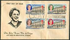 1970 Philippines ANTI-TB SEMI-POSTAL STAMPS Julia V. De Ortigas First Day Cover