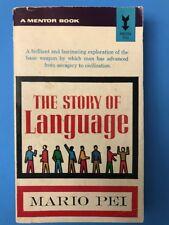 The Story Of Language, Mario Pei, 2nd Print 1963, History