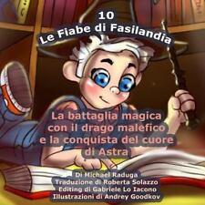 Le Fiabe Di Fasilandia: Le Fiabe Di Fasilandia - 10 : La Battaglia Magica con...