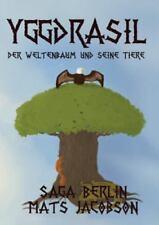 Yggdrasil - Der Weltenbaum Und Seine Tiere (Paperback or Softback)