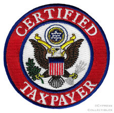 CERTIFIED TAXPAYER ron-on PATCH EMBROIDERED USA UNITED STATES GREAT SEAL EAGLE