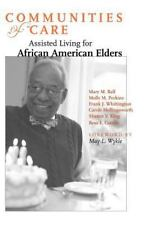 Communities of Care: Assisted Living for African American Elders-ExLibrary