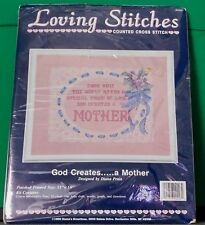Loving Stitches Counted Cross Stitch GOD CREATES...A MOTHER