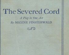 NL-070 The Severed Cord, Maxine Finsterwald, Play Drama 1929 Theatre Script