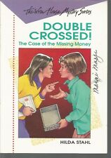 Double Crossed The Case of the Missing Money The Wren House Mystery Series Stahl