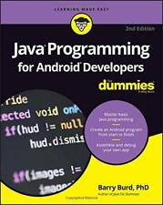 Java Programming For Android Developers For Dummies by Burd, Barry A. Paperbac