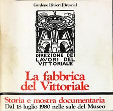 LA FABBRICA DEL VITTORIALE - MOSTRA, 1980