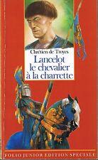 Lancelot Le Chevalier à la Charrette Chrétien de TROYES * folio junior Moyen âge