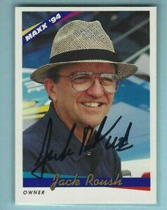 JACK ROUSH  -  Autographed - 1994 Maxx - Card #87     [h36]