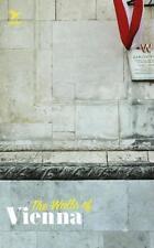 The Walls of Vienna (2013, Kunststoffeinband)
