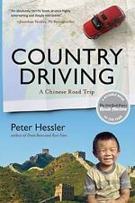 P. S. Ser.: Country Driving : A Chinese Road Trip by Peter Hessler (2011, Trade
