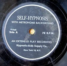 SELF-HYPNOSIS/GROUP HYPNOSIS 78rpm 10-inch EP (1960) WITH METRONOME BACKGROUND