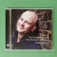 FAURE Complete Barcarolles Charles Owen CD Compact Disc SEALED AV 2240