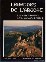 LEGENDES DE L'ARGOAT  MONTS D'ARREE MONTAGNES NOIRES par B.de Parades - BRETAGNE