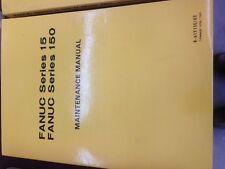 FANUC MAINTENANCE FANUC SERIES 15, 150
