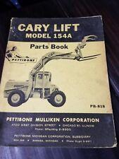 PETTIBONE MULLINKEN CARY LIFT MODEL 154A PARTS BOOK