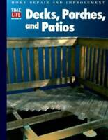 Decks, Porches, and Patios (Home Repair and Improvement, Updated Series) - GOOD