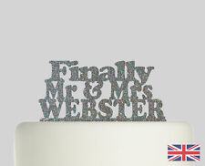 Finally Mr and Mrs Personalised Cake topper Acrylic Glitter cake Decoration 754