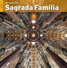 Die Basilika Sagrada Familia von Josep M. Carandell i. Robusté und Pere Vivas Ortiz (Taschenbuch)