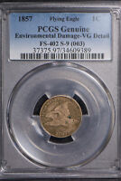1857 FLYING EAGLE CENT - DIE CLASH - FS-402 S-9 (003) ** PCGS VG DETAIL Lot #697