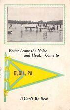 """Come to"" Elgin Pennsylvania~Leave the Noise & Heat~Beach & Boating Pennant PC"