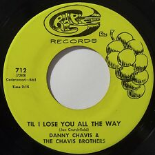CHAVIS BROTHERS: RARE ~ TIL I LOSE YOU country BALTIMORE 45 on GRAPE hear teen