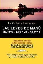 Las Leyes de Manu : Manava Dharma Sastra. la Cr�tica Literaria. Traducido,...
