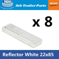 8x white Reflector 85mm x 22mm Self Adhesive Trailer Caravan Light Truck Stick