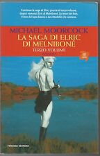 La saga di Elric di Melniboné 3 (Michael Moorcock) romanzo fantasy Melnibone TIF