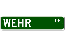 WEHR Street Sign - Personalized Last Name Sign