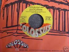 CRYSTAL MANSION Rock 45 Carolina In My Mind MINT