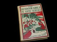 Vintage Book,THE OUTDOOR GIRLS IN ARMY SERVICE:LAURA LEE HOPE,1917,Helping Troop