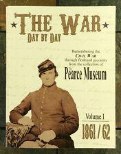 The War: Vol 1: 1861/62 The Civil War Through Firsthand Accounts -Paperback 2011