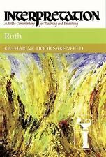 Ruth: Interpretation: A Bible Commentary for Teaching and Preaching (Hardback or