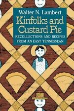Kinfolks and Custard Pie by Walter N. Lambert (2012, Paperback)