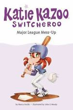 Katie Kazoo, Switcheroo: Major League Mess-Up 29 by Nancy Krulik (2008,...