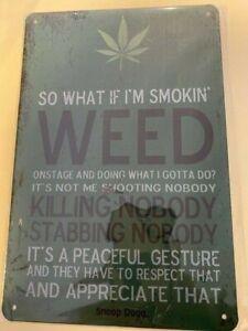 WEED, Smoking Sign , Metal Tin Sign (156)