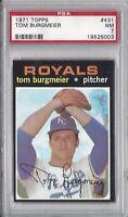 1971 Topps baseball card #431 Tom Burgmeier, Kansas City Royals PSA 7 NM