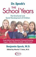 Dr. Spock's the School Years: The Emotional and Social Development of Children (