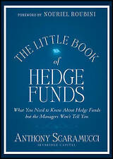 The Little Book of Hedge Funds (Little Books. Big Profits) by Anthony Scaramucci