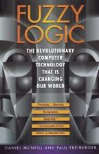 Fuzzy Logic: The Revolutionary Computer Technology That Is Changing Our World by