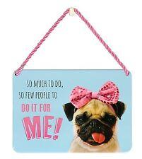 Hang-Ups placas-tanto que hacer, muy pocas personas.. Pug Con Moño Rosa