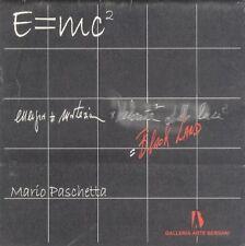 E=mc2 Gianmaria Giannetti ...calci in faccia: E=mc2 Mario Paschetta Black Land: