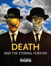 Death And the Eternal Forever, Ron English, Good, Hardcover