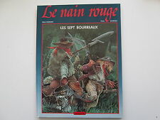 LE NAIN ROUGE LES SEPT BOURREAUX T1 EO1985 BE/TBE BORDES